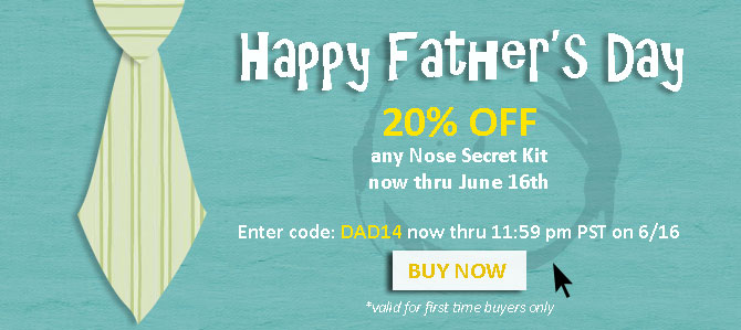 Nose Secret is for Dad's too!